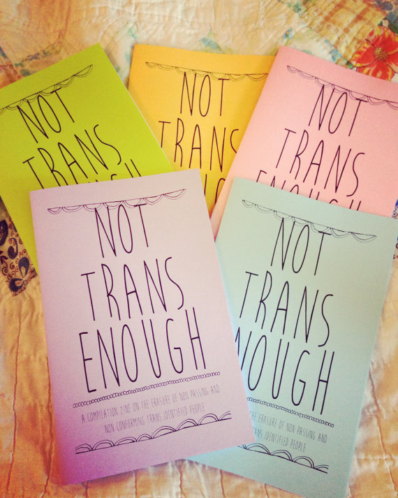 not trans enough zine